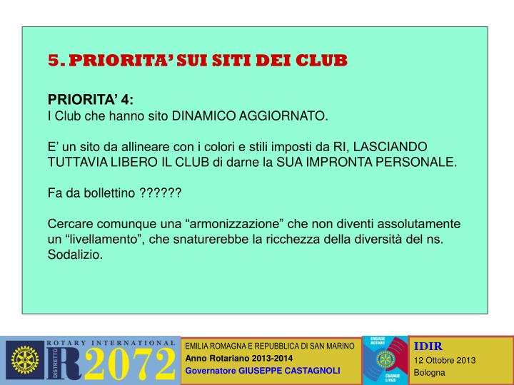 5. PRIORITA' SUI SITI DEI CLUB