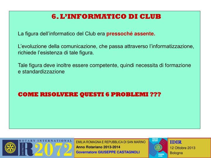 6. L'INFORMATICO DI CLUB