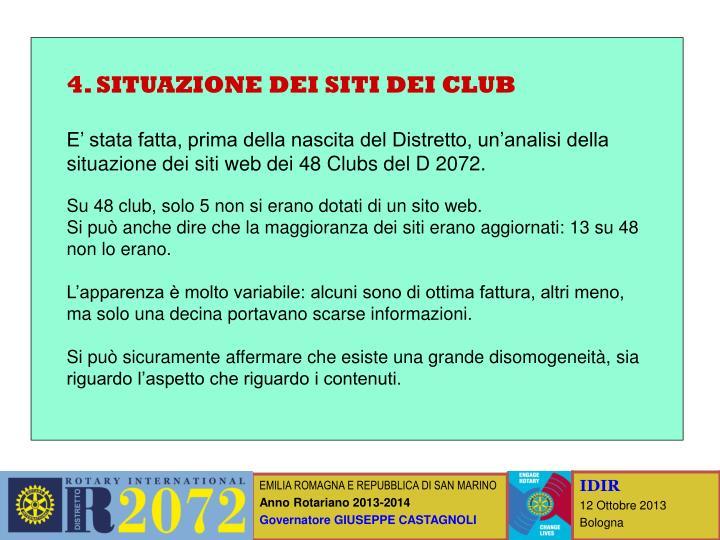 4. SITUAZIONE DEI SITI DEI CLUB