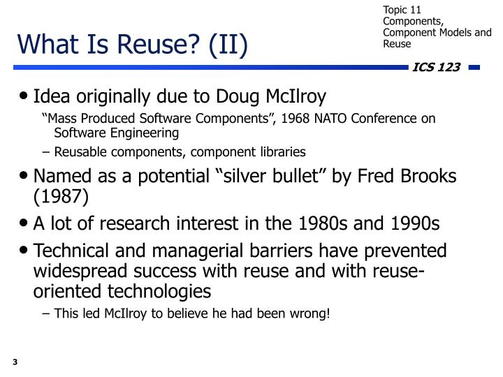 What Is Reuse? (II)