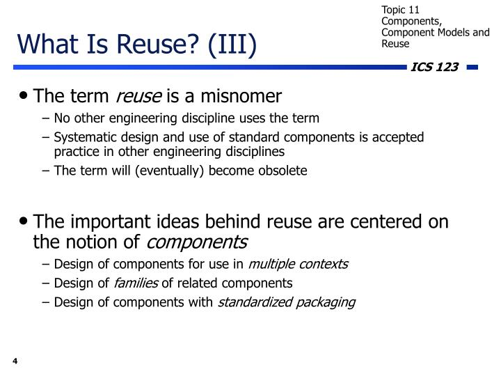 What Is Reuse? (III)