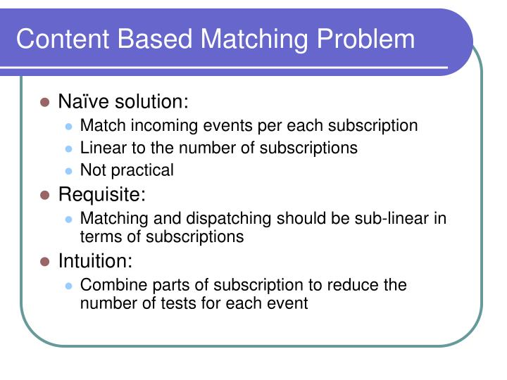 Content Based Matching Problem