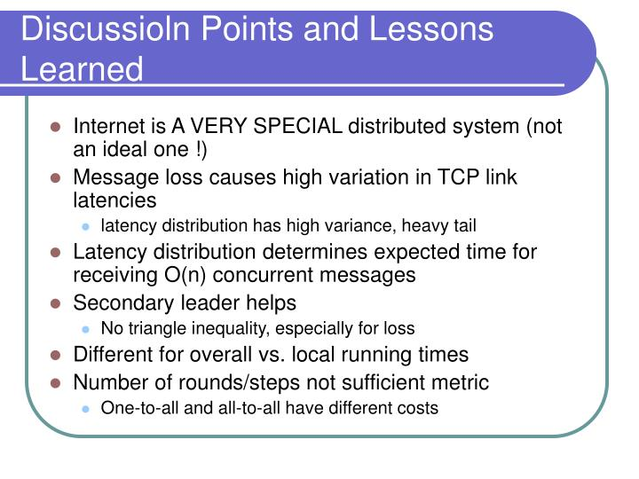 Discussioln Points and Lessons Learned
