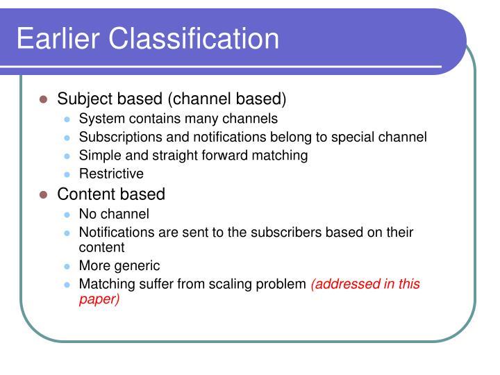 Earlier Classification