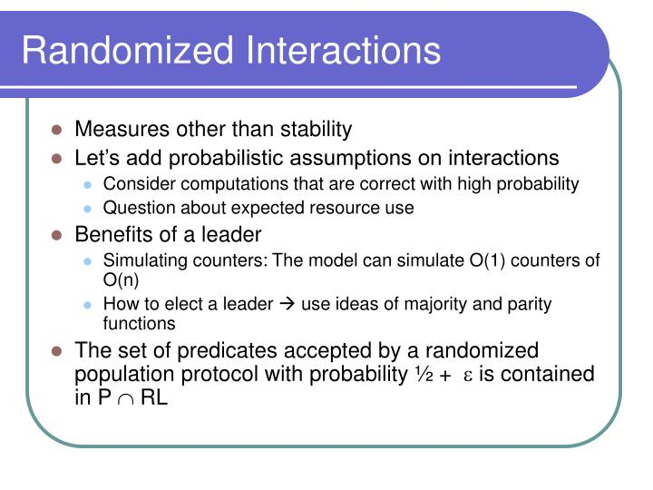 Randomized Interactions
