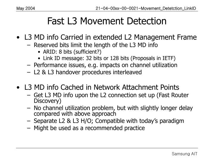 Fast L3 Movement Detection