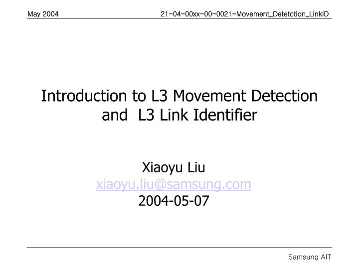 Introduction to l3 movement detection and l3 link identifier