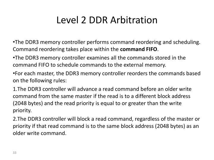 Level 2 DDR Arbitration