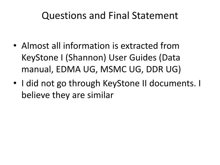 Questions and Final Statement
