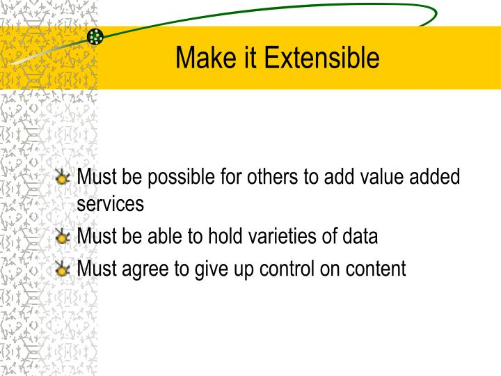Make it Extensible