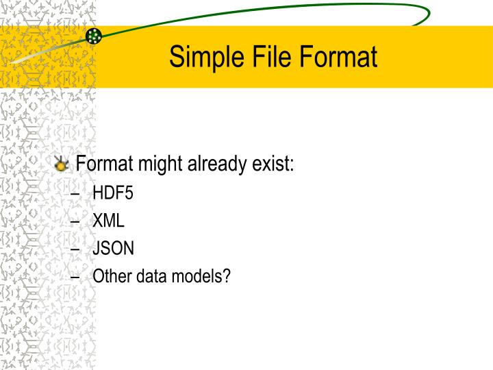 Simple File Format