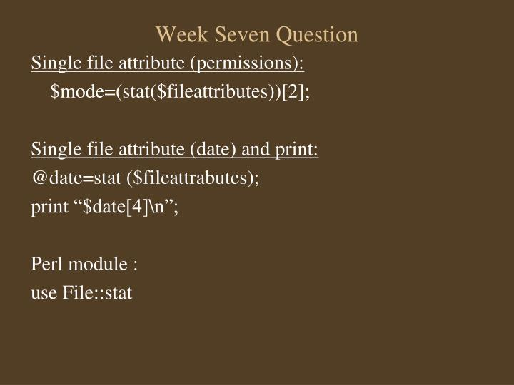 Week Seven Question