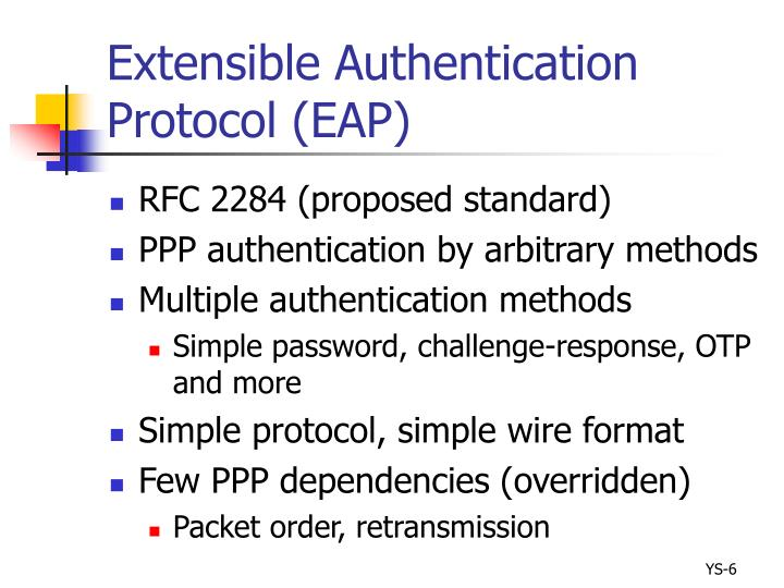 Extensible Authentication Protocol (EAP)
