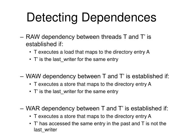 Detecting Dependences