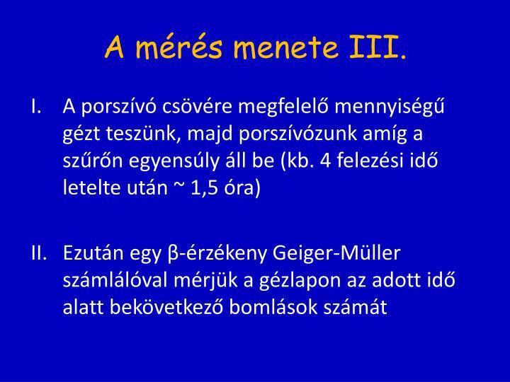 A mérés menete III.