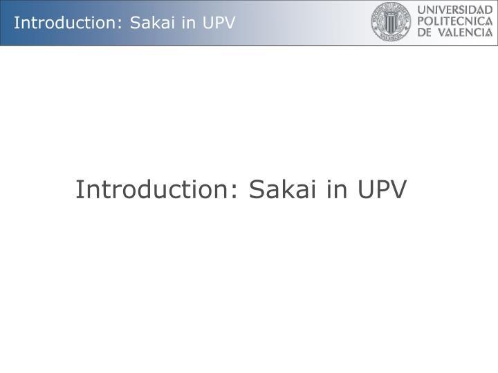 Introduction: Sakai in UPV