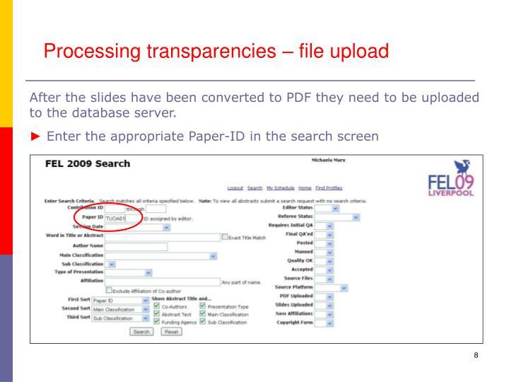 Processing transparencies – file upload