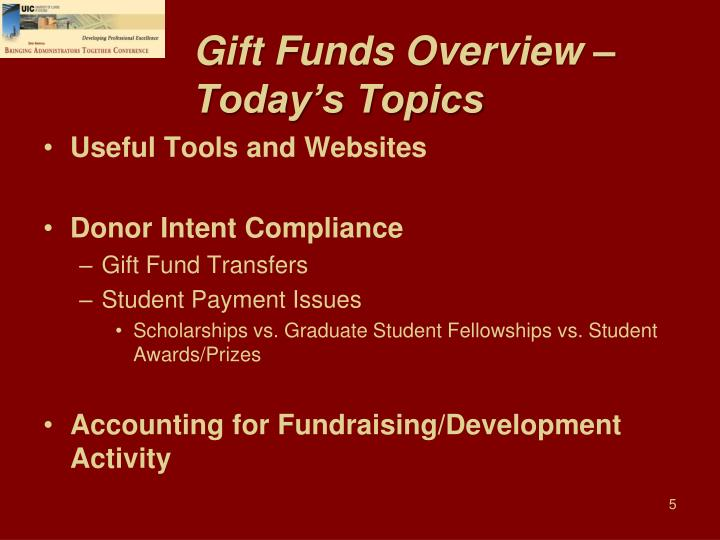 Gift Funds Overview –
