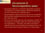 occasional noncompetitive sales