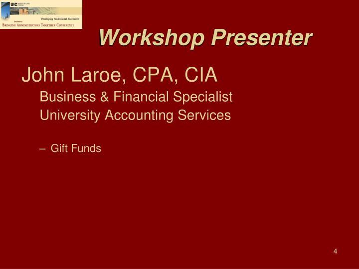 Workshop Presenter