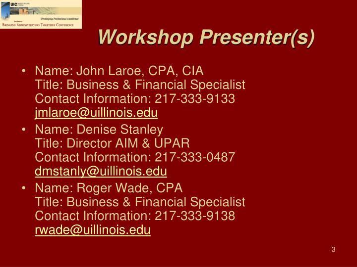 Workshop Presenter(s)