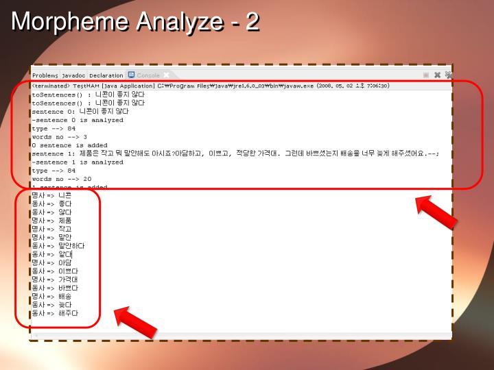 Morpheme Analyze - 2