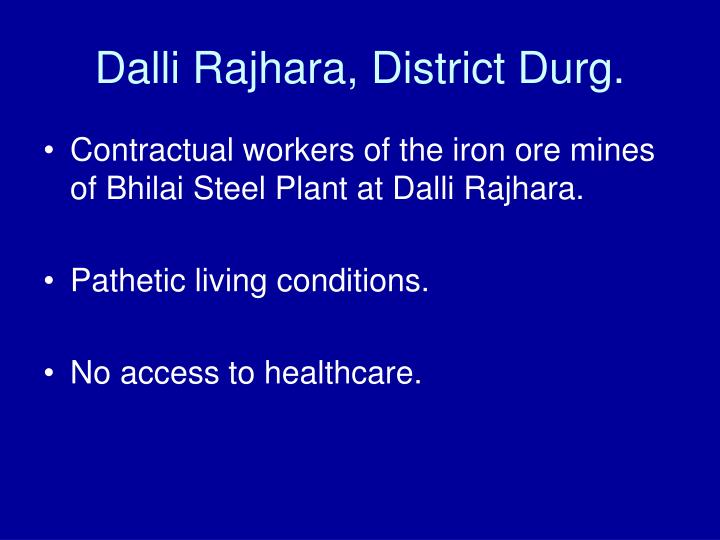 Dalli Rajhara, District Durg.