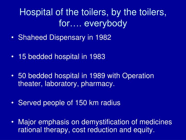 Hospital of the toilers, by the toilers, for…. everybody