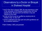 observations by a doctor on binayak in shaheed hospital