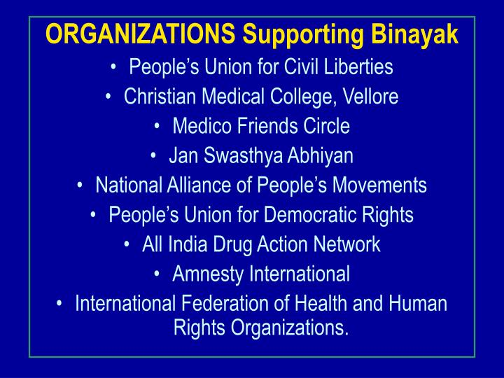ORGANIZATIONS Supporting Binayak