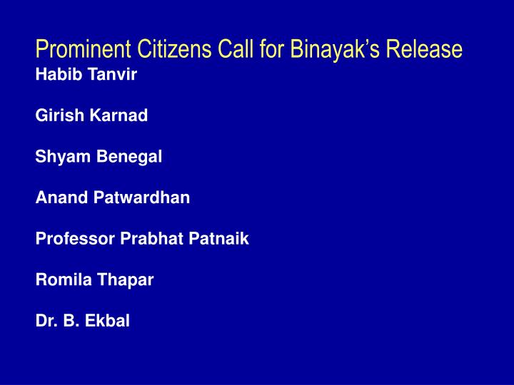 Prominent Citizens Call for Binayak's Release