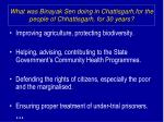 what was binayak sen doing in chattisgarh for the people of chhattisgarh for 30 years1