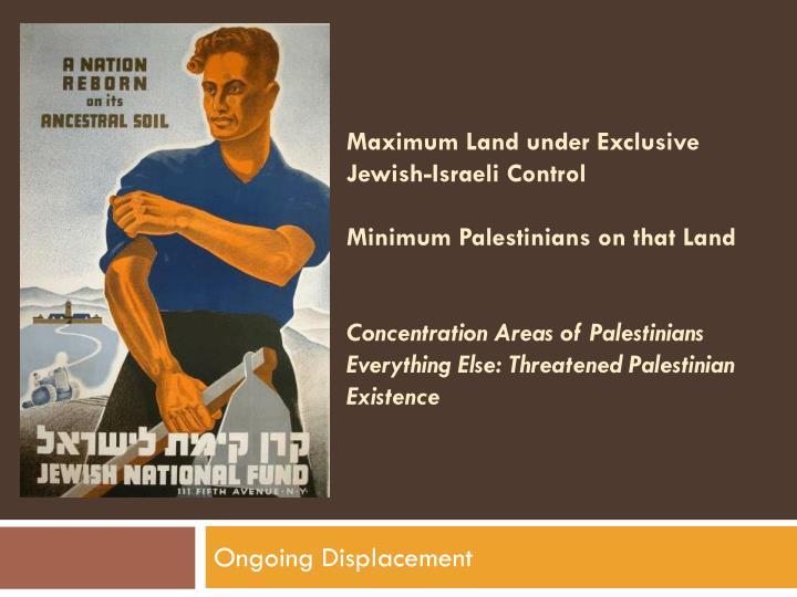 Maximum Land under Exclusive Jewish-Israeli Control