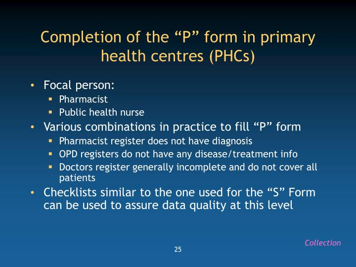 "Completion of the ""P"" form in primary health centres (PHCs)"