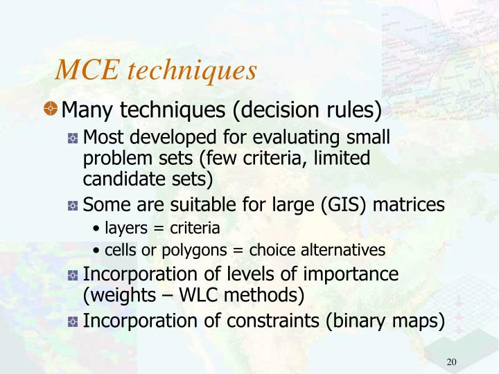 MCE techniques