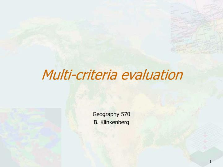 Multi-criteria evaluation