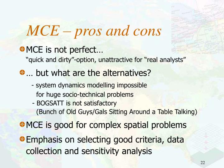 MCE – pros and cons