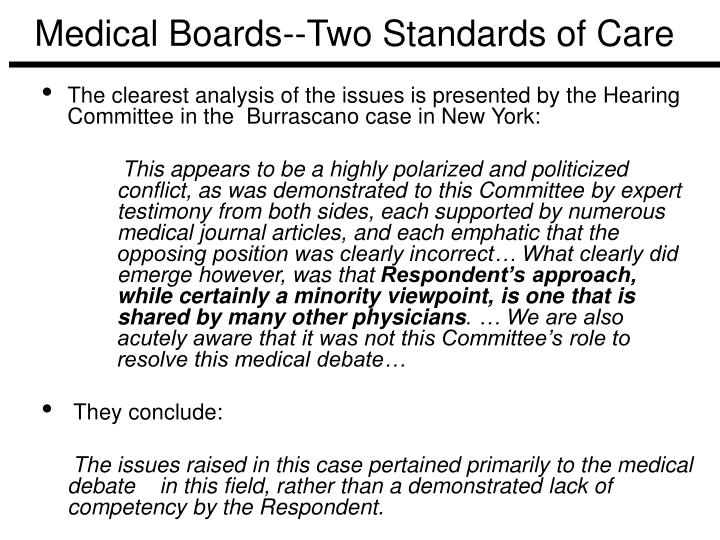 Medical Boards--Two Standards of Care