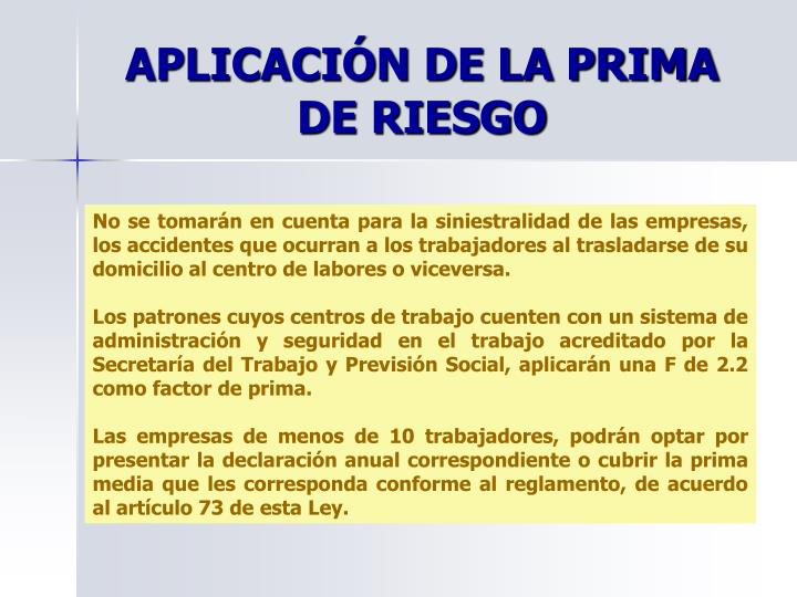APLICACIÓN DE LA PRIMA DE RIESGO
