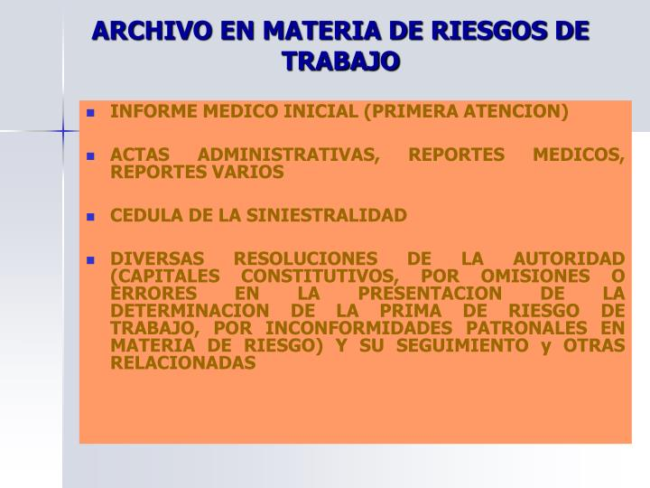 ARCHIVO EN MATERIA DE RIESGOS DE TRABAJO
