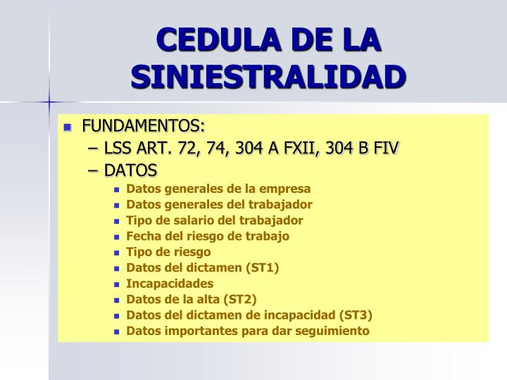 CEDULA DE LA SINIESTRALIDAD
