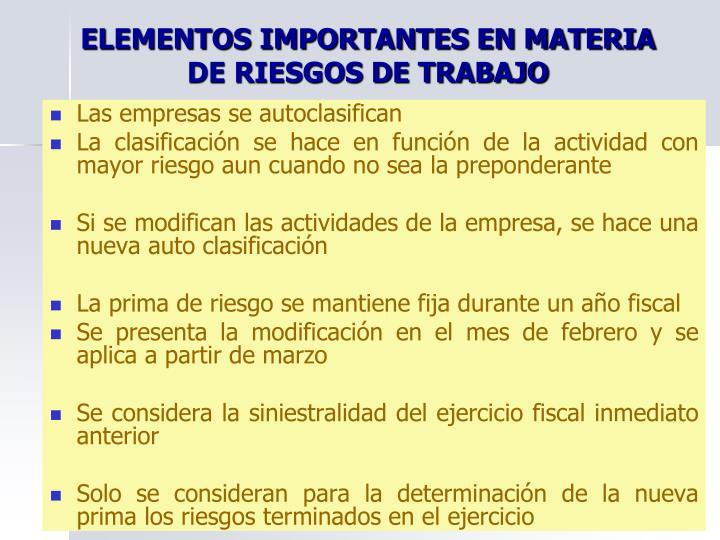 ELEMENTOS IMPORTANTES EN MATERIA DE RIESGOS DE TRABAJO