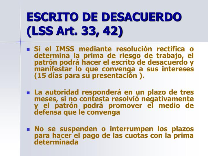 ESCRITO DE DESACUERDO (LSS Art. 33, 42)