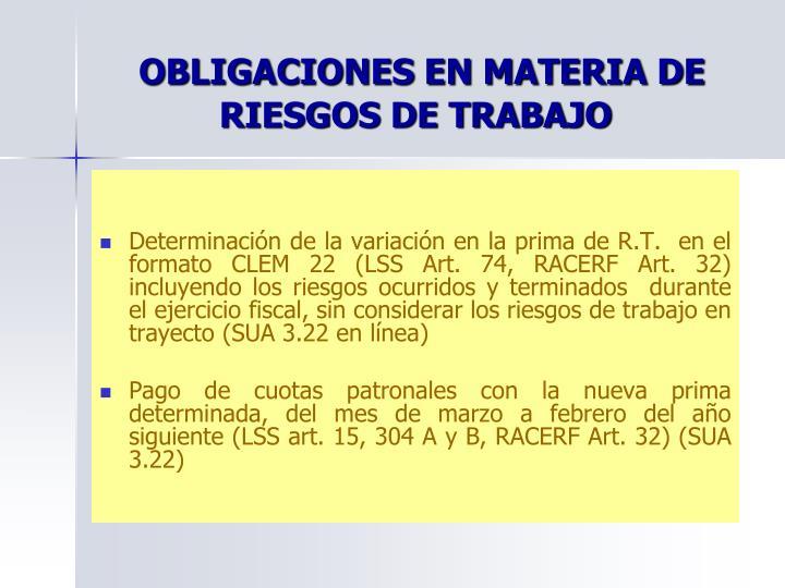 OBLIGACIONES EN MATERIA DE RIESGOS DE TRABAJO