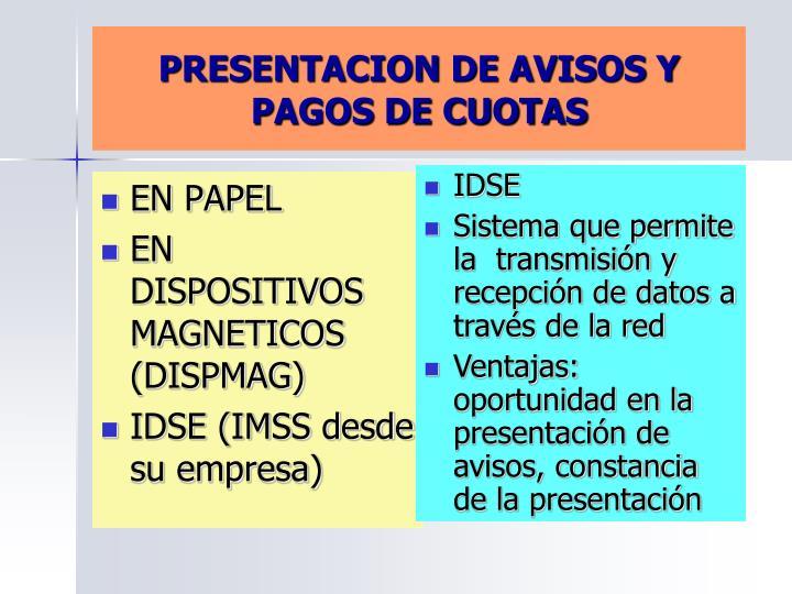 PRESENTACION DE AVISOS Y PAGOS DE CUOTAS