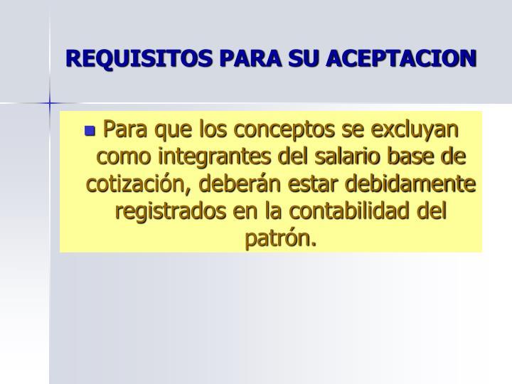 REQUISITOS PARA SU ACEPTACION