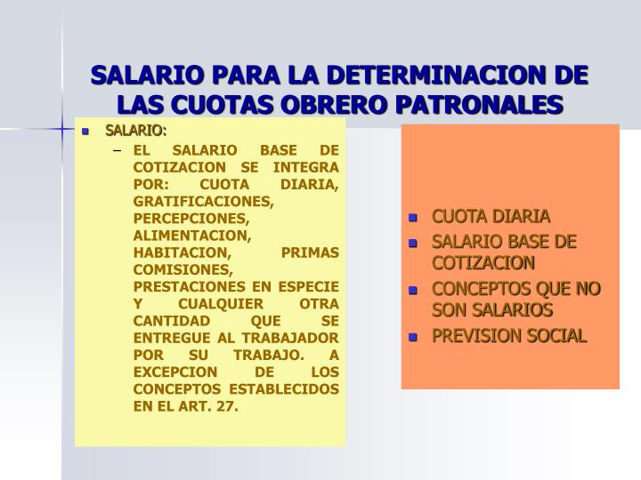 SALARIO PARA LA DETERMINACION DE LAS CUOTAS OBRERO PATRONALES