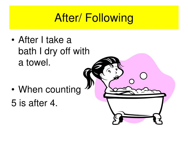 After/ Following