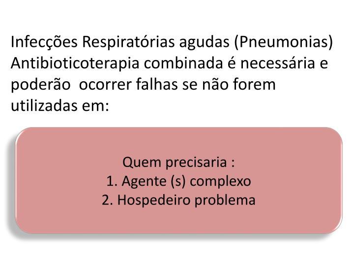 Infecções Respiratórias agudas (Pneumonias)
