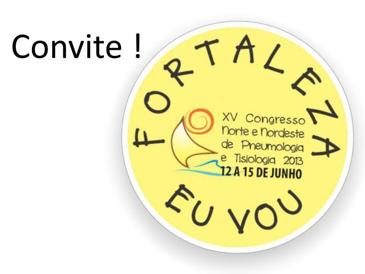 Convite !